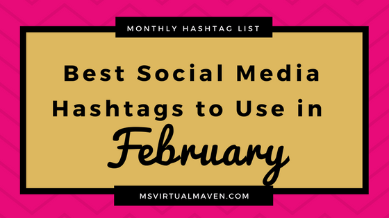 Creating content for social media is difficult enough without trying to figure out which hashtags are appropriate for this month. Here's a list of the best hashtags to use for February.