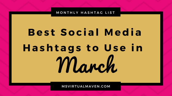 Creating content for social media is difficult enough without trying to figure out which hashtags are appropriate for this month. Here's a list of the best hashtags to use for March.