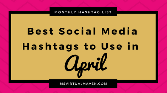 April is a fabulous month full of the hopes of spring arrival, especially on social media. With the season of spring begins the hope of a new chapter and direction in life and business. Here are the best social media hashtags to use for your Instagram, Twitter, Facebook and Pinterest accounts.